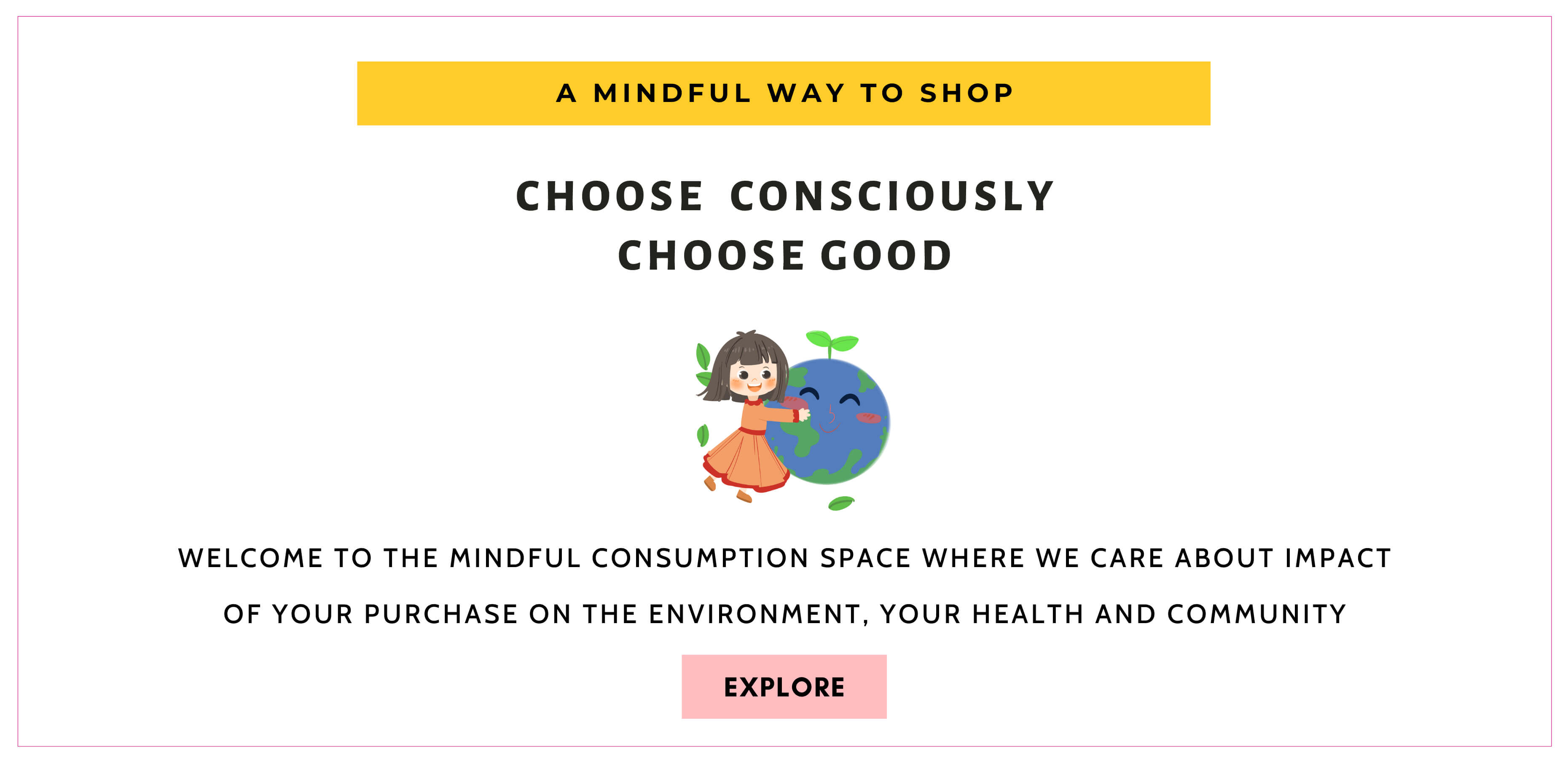 mindful consumption, conscious shopping
